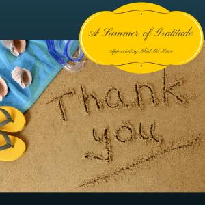 A Summer of Gratitude